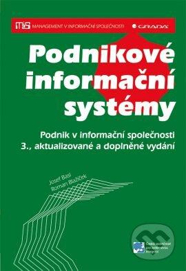Podnikové informační systémy podnik v informační společnosti 3 aktualizované a doplněné vydání