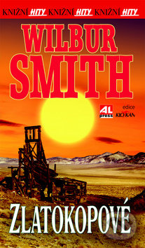 Zlatokopové - Wilbur Smith