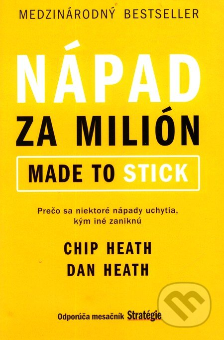 Nápad za milión (Made to stick) - Chip Heath, Dan Heath