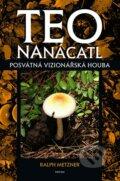 Teo Nan�catl - Posv�tn� vizion��sk� houba