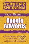 Stru�n� sprievodca: Google AdWords
