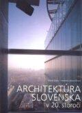 Architekt�ra Slovenska v 20. storo��