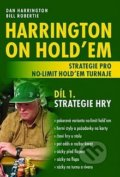 Harrington on Hold'em - Strategie pro no-limit hold'em turnaje (Díl 1.)