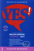 YES! Anglick� gramatika - Cvi�ebnica + testy (B2)
