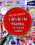 Lond�n - V�etko, �o chce� vedie�