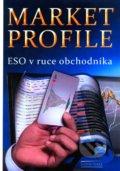 Market Profile - Eso v ruce obchodn�ka