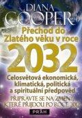 P�echod do Zlat�ho v�ku v roce 2032