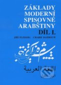 Z�klady modern� spisovn� arab�tiny D�l I.