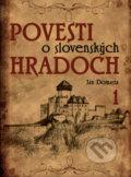 Povesti o slovensk�ch hradoch 1