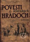 Povesti o slovensk�ch hradoch 2
