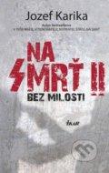 Na smr� - 2. �as�