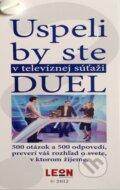 Uspeli by ste v telev�znej s�a�i Duel