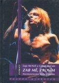 Zab m�, pros�m - Necenzurovan� historie punku