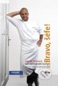 Bravo, ��fe! Zden�k Pohlreich va�� mezin�rodn� kuchyni (+ DVD)