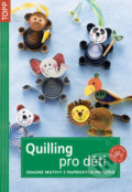 Quilling pro d�ti