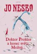 Doktor Proktor a konec sv�ta. Mo�n�...