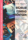 Wilhelm Conrad R�ntgen � D�dic ��astn� n�hody