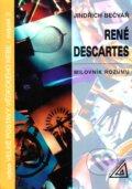 Ren� Descartes � Milovn�k rozumu