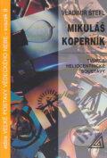 Mikul� Kopern�k � Tv�rce heliocentrick� soustavy