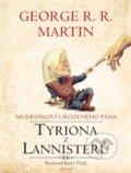 Mudroslov� urozen�ho p�na Tyriona z Lannister�