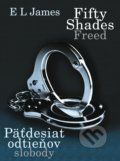 Fifty Shades Freed: P�desiat odtie�ov slobody