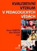 Kvalitativn� v�zkum v pedagogick�ch v�d�ch
