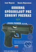Odborn� sp�sobilos� pre zbrojn� preukaz