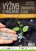 V�iva a hnojenie z�hradn�ch plod�n