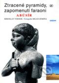Ztracen� pyramidy, zapomenut� faraoni AB�S�R