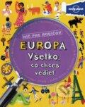 Eur�pa - V�etko, �o chce� vedie�