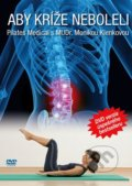 Pilates Medical: Aby kr�e neboleli