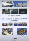 Progres�vne technol�gie obr�bania