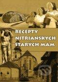 Recepty nitrianskych star�ch m�m