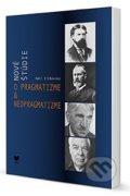 Nov� �t�die o pragmatizme a neopragmatizme