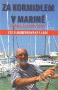 Za kormidlem v marin�