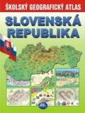 Slovensk� republika - �kolsk� geografick� atlas
