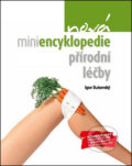 Nov� miniencyklopedie p��rodn� l��by