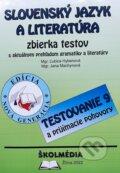 Slovensk� jazyk a literat�ra - zbierka pr�kladov a testov