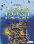 Slovensk� povesti z hradov a z�mkov