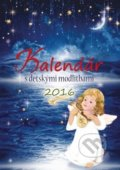 Kalend�r s detsk�mi modlitbami 2016
