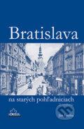 Bratislava na star�ch poh�adniciach