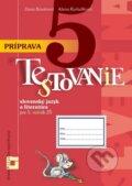 Pr�prava na Testovanie 5 zo slovensk�ho jazyka a literat�ry pre Z�