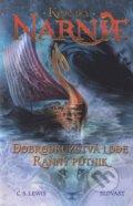 Dobrodru�stv� lode Rann� p�tnik - Kroniky Narnie (kniha 5)