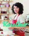 Karol�na - Dom�c� kucha�ka - �t�st� z kuchyn�