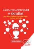 Calimeromarketing 3.0 v skratke