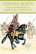 Dejiny Maked�nca Alexandra Ve�k�ho I-V