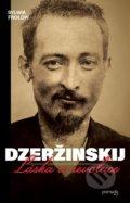 Dzer�inskij  - L�ska a revoluce