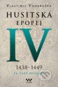 Husitsk� epopej IV (1438 - 1449)