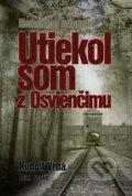 Utiekol som z Osvien�imu