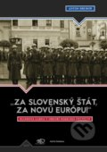 �Za slovensk� �t�t, za Nov� Eur�pu!�